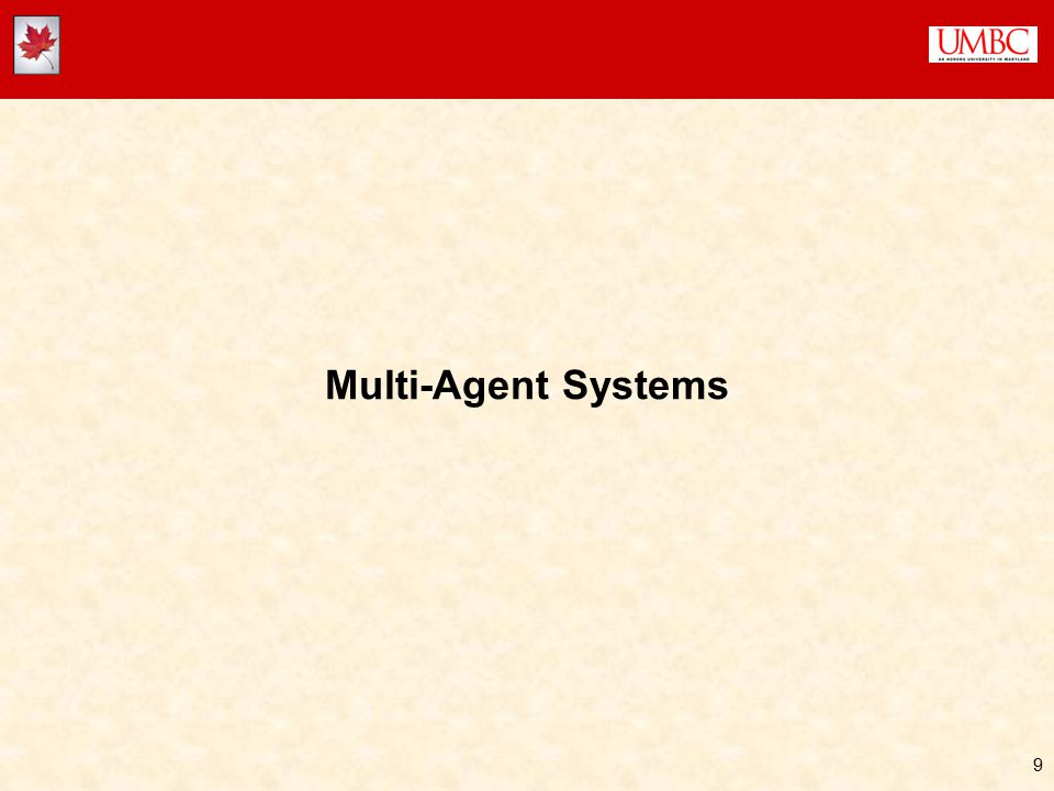 9 Multi-Agent Systems