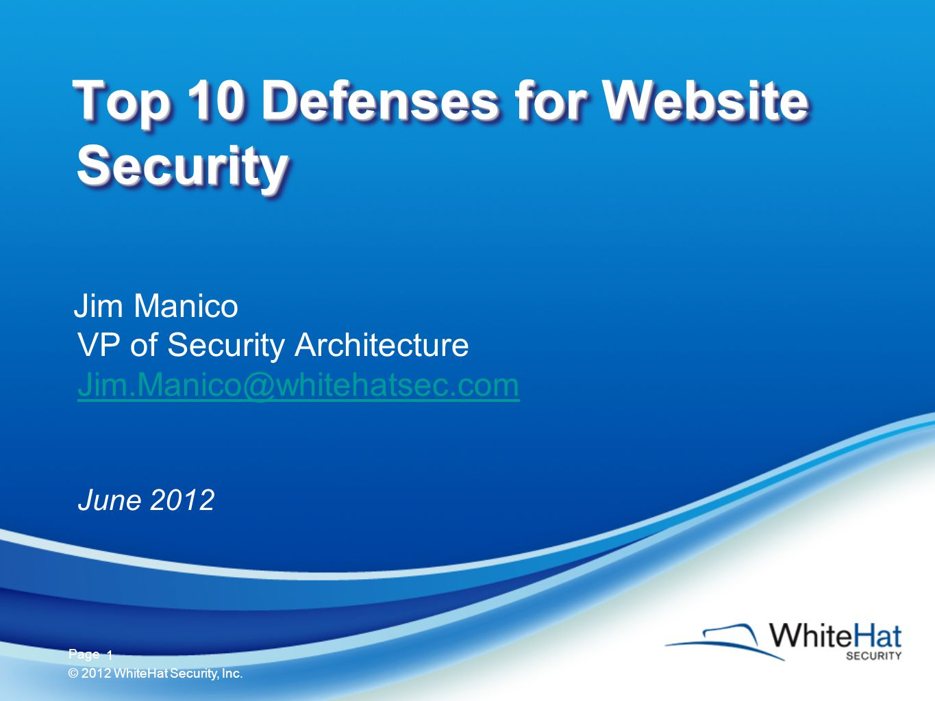 2 Page © 2012 WhiteHat Security, Inc.