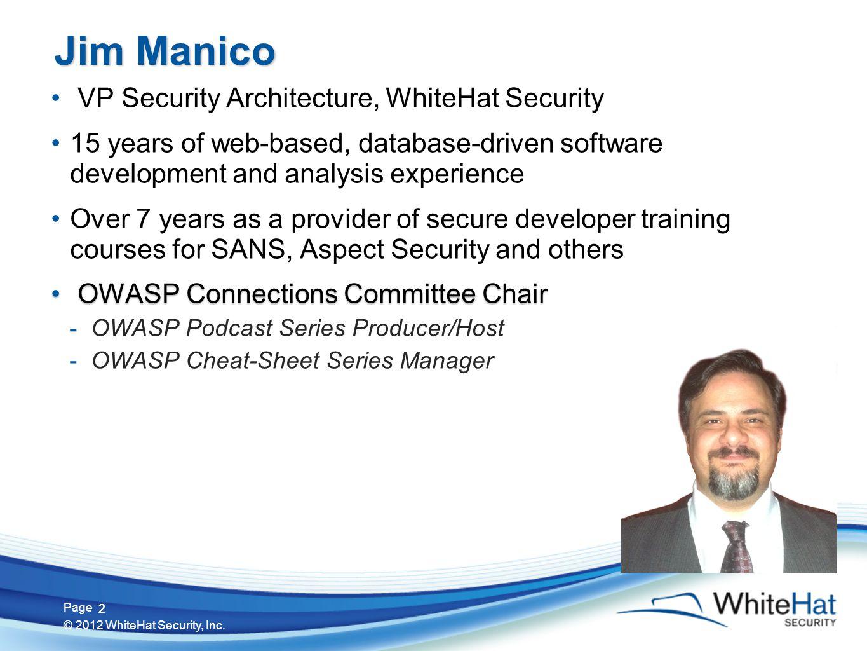 43 Page © 2012 WhiteHat Security, Inc. 43 OWASP Password Storage Cheat Sheet