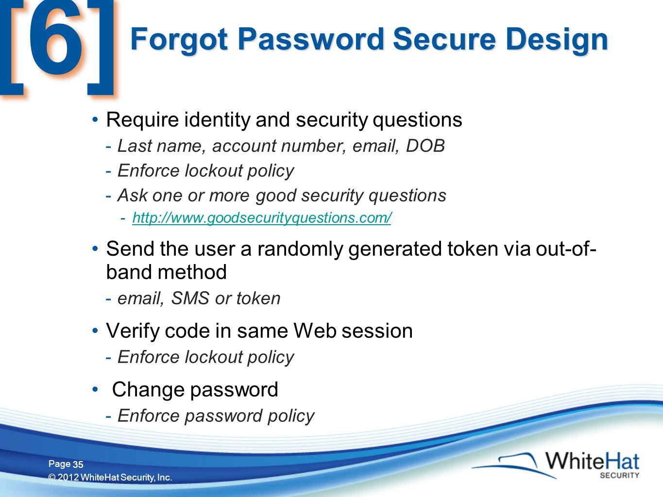 35 Page © 2012 WhiteHat Security, Inc.