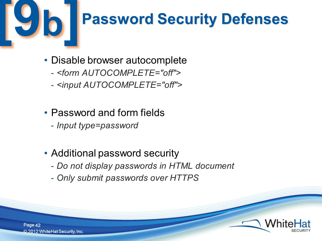 42 Page © 2012 WhiteHat Security, Inc.