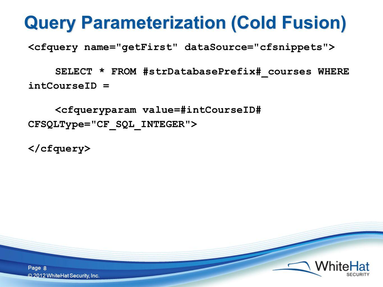 19 Page © 2012 WhiteHat Security, Inc. 19 JSON Parsing Context JSON.parse(UNTRUSTED JSON DATA)