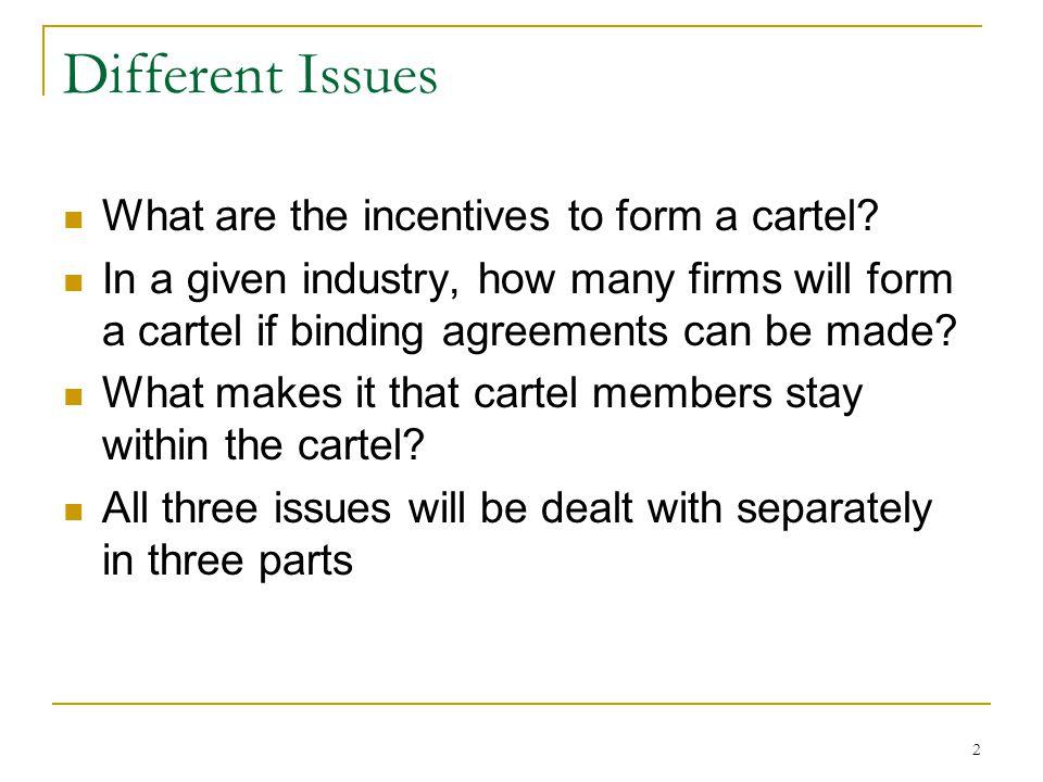 3 1. Incentives for Collusion