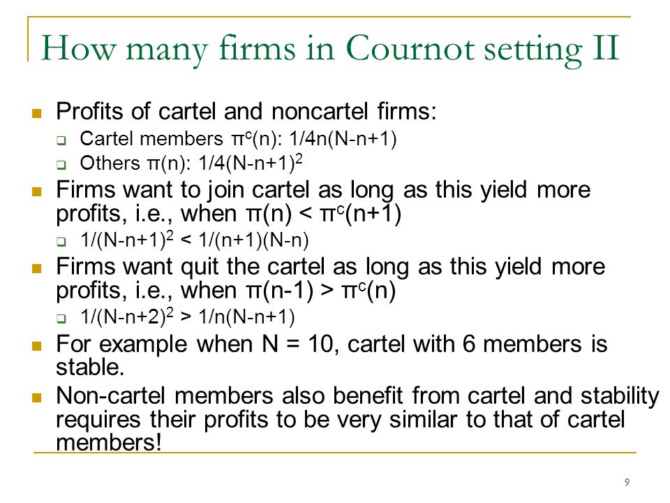 10 3. Why stick to the cartel agreement?