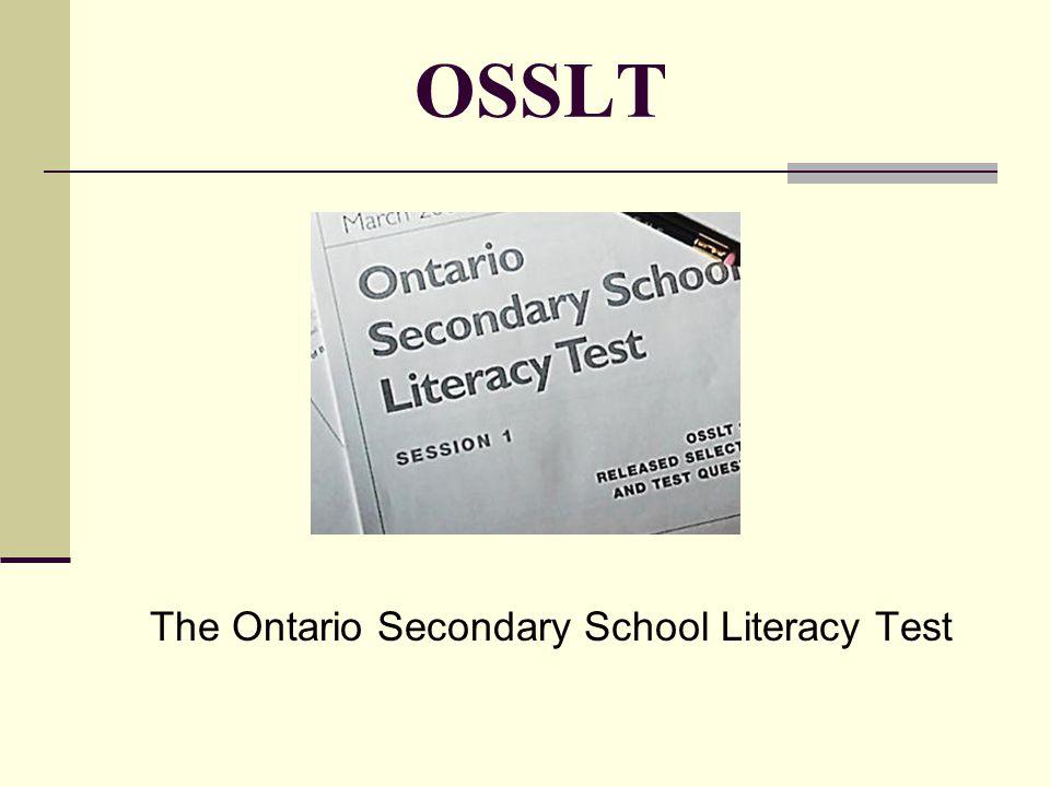 OSSLT The Ontario Secondary School Literacy Test