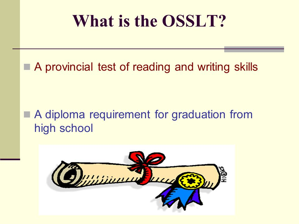 What is the OSSLT.