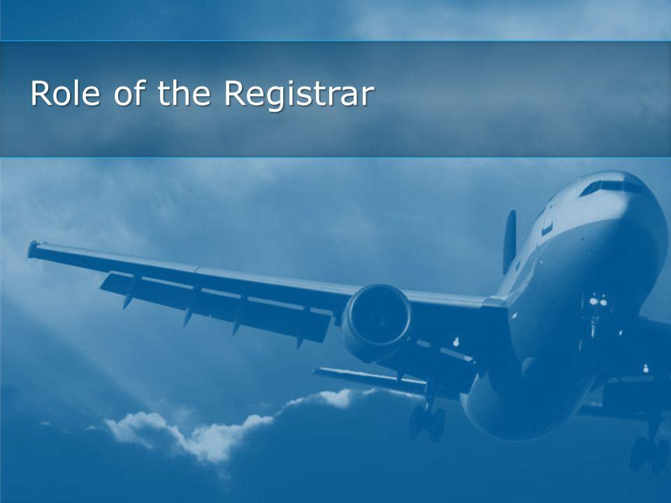 Role of the Registrar