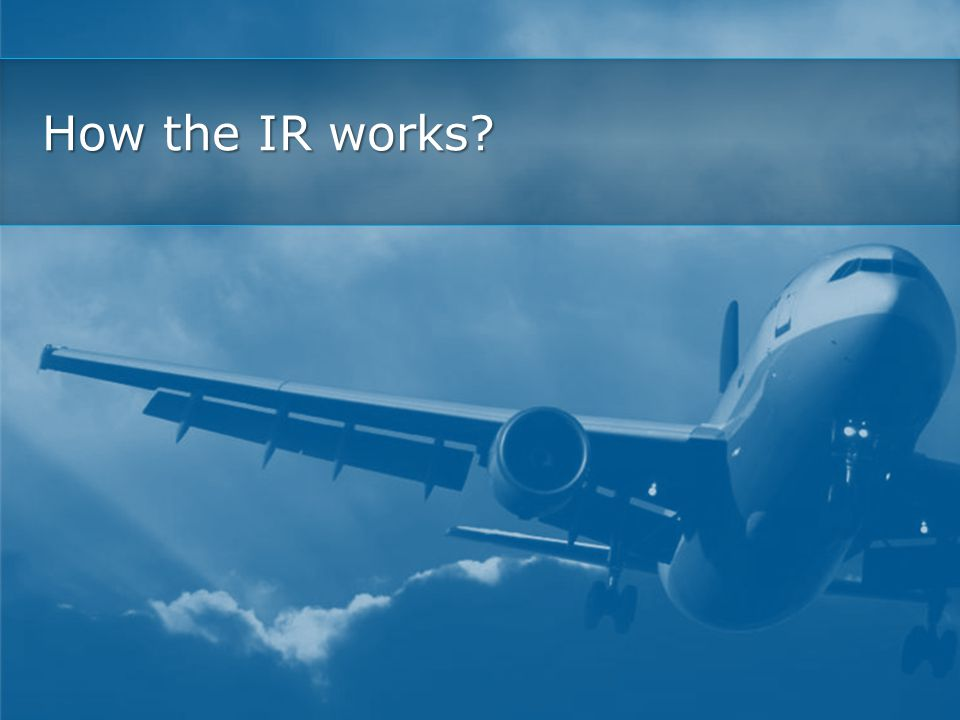 How the IR works?