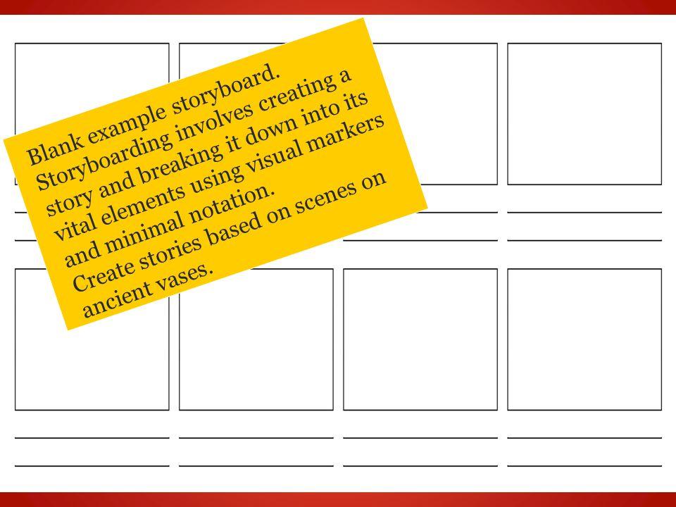 Blank example storyboard.