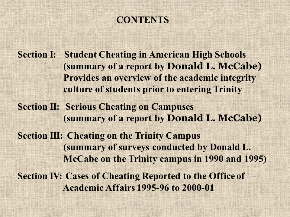 CONTENTS Section I: Student Cheating in American High Schools (summary of a report by Donald L.