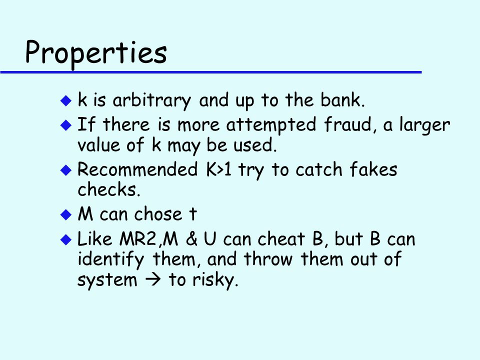 Properties u k is arbitrary and up to the bank.