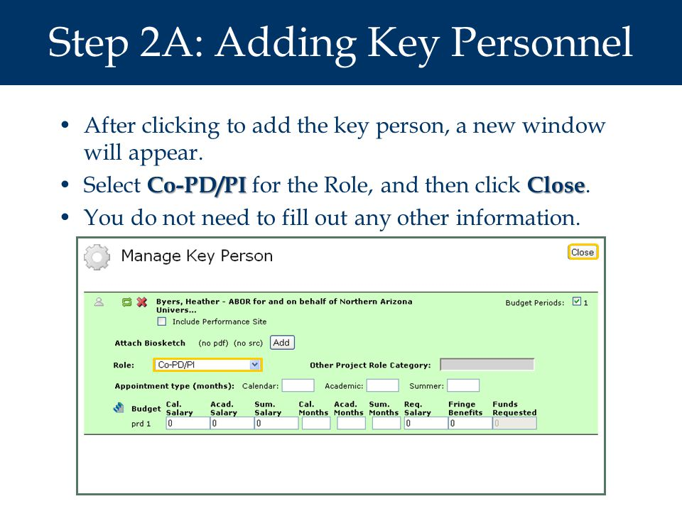 Step 2A: Adding Key Personnel After clicking to add the key person, a new window will appear.