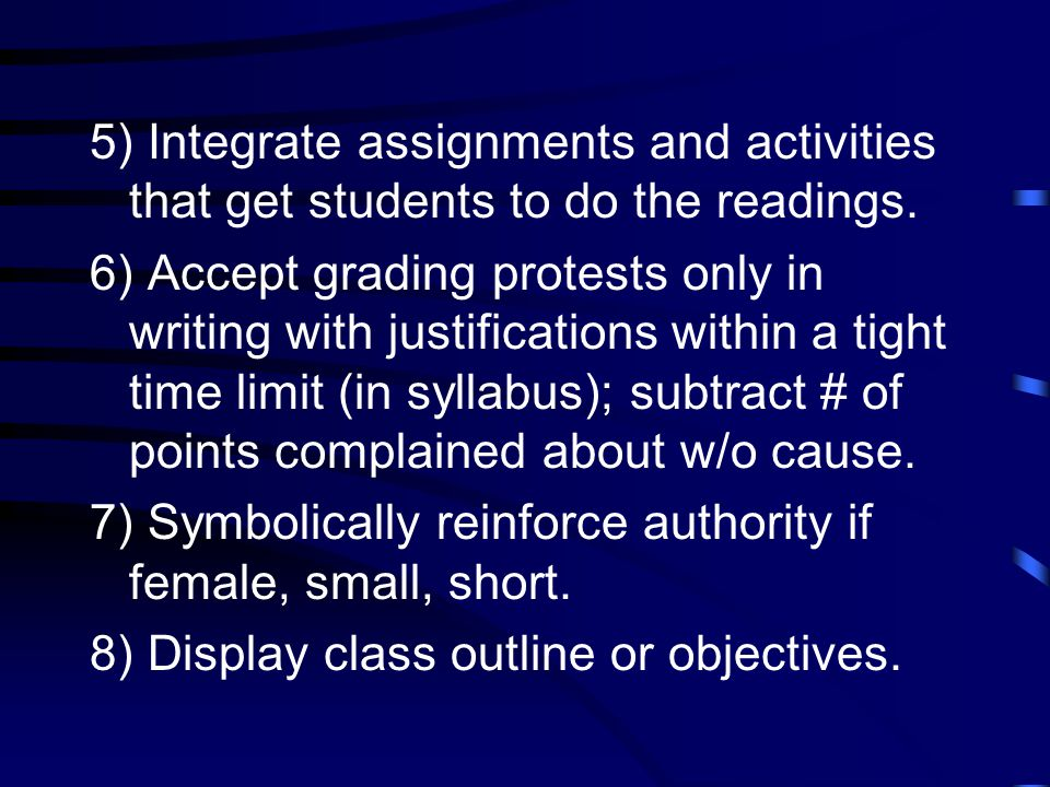 5) Integrate assignments and activities that get students to do the readings.