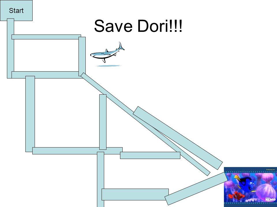 Save Dori!!! Start