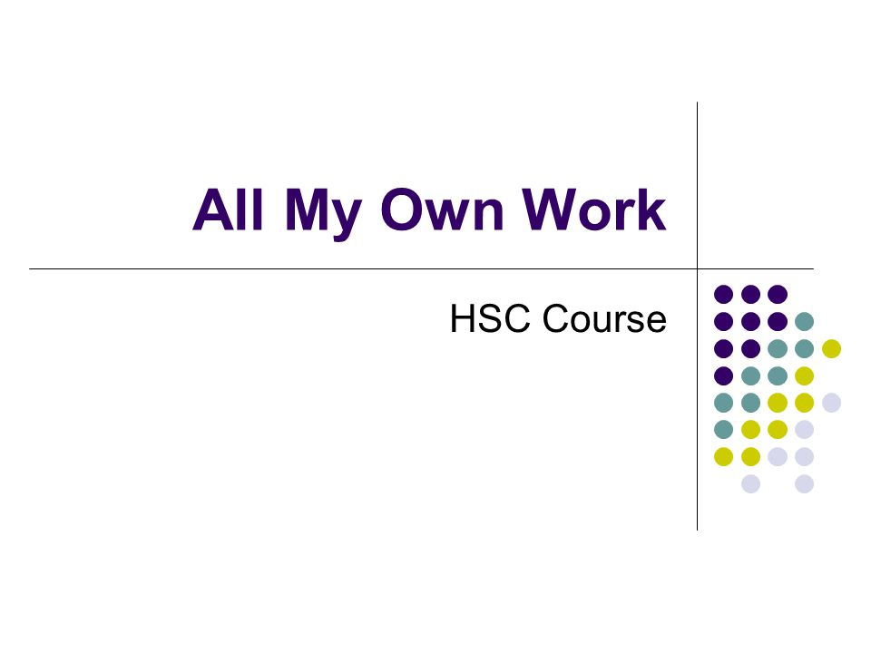 All My Own Work HSC Course