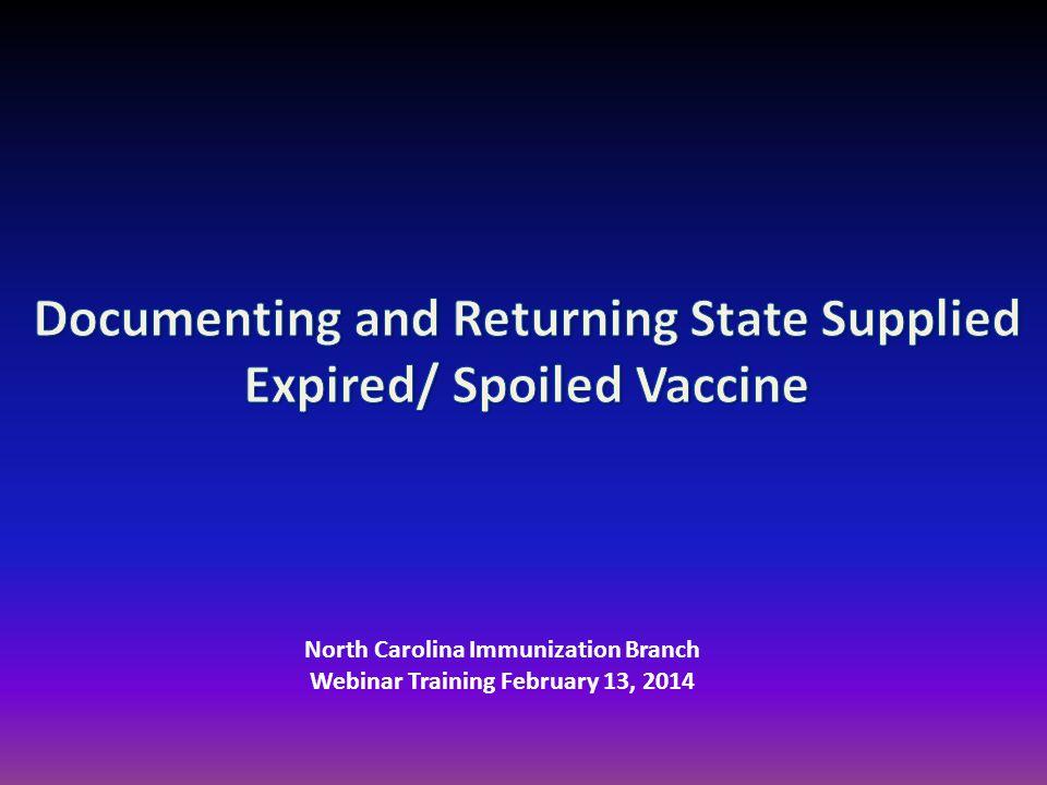 North Carolina Immunization Branch Webinar Training February 13, 2014