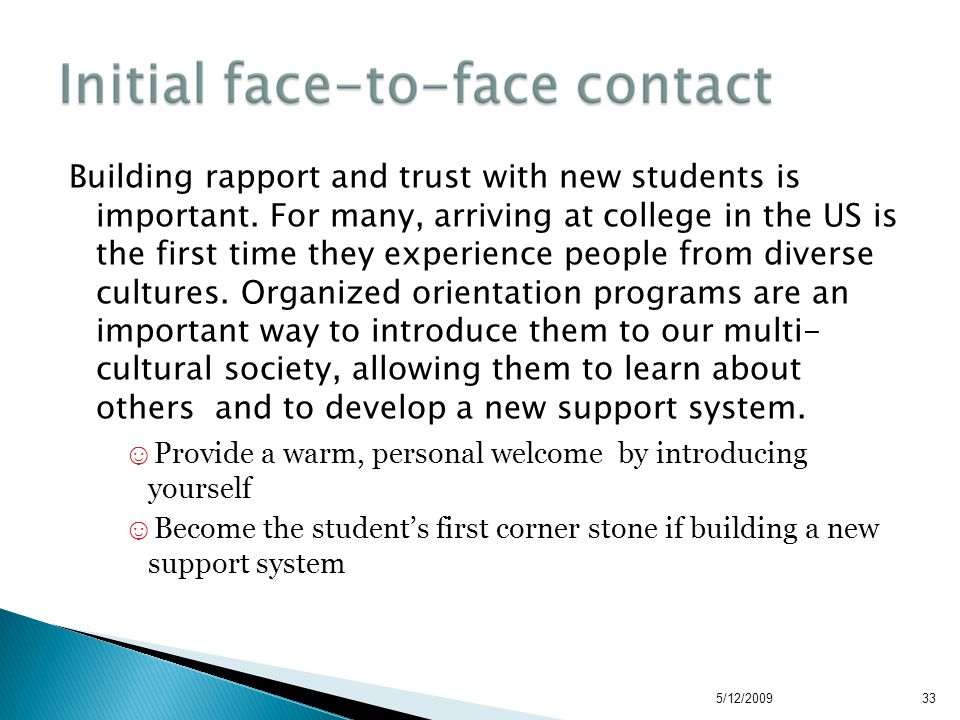Building rapport and trust with new students is important.