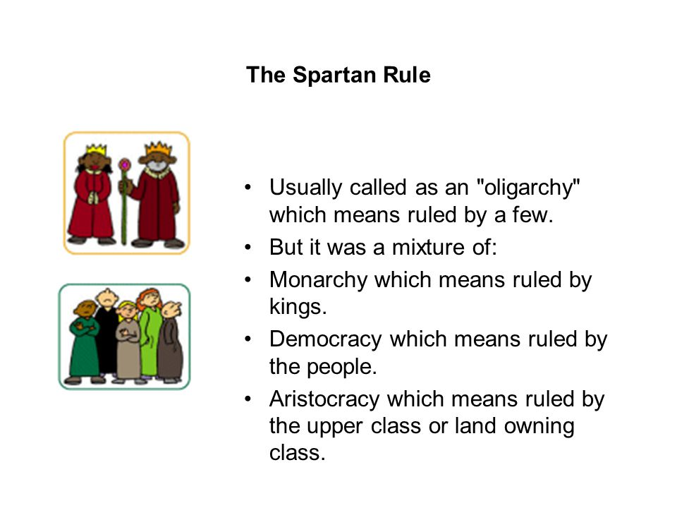 The Spartan Rule Usually called as an