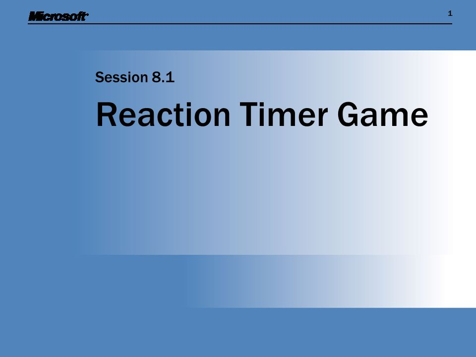 11 Reaction Timer Game Session 8.1