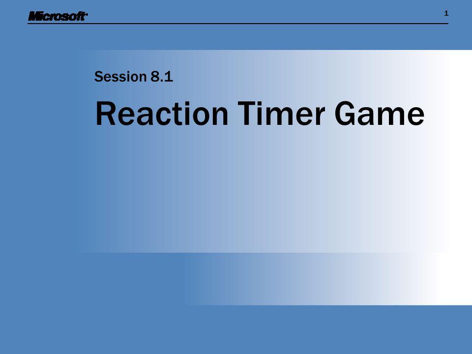 11 Reaction Timer Game Session 8.1