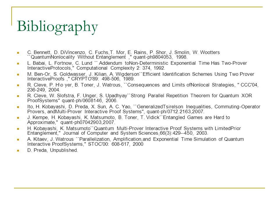 Bibliography C. Bennett, D. DiVincenzo, C. Fuchs,T.