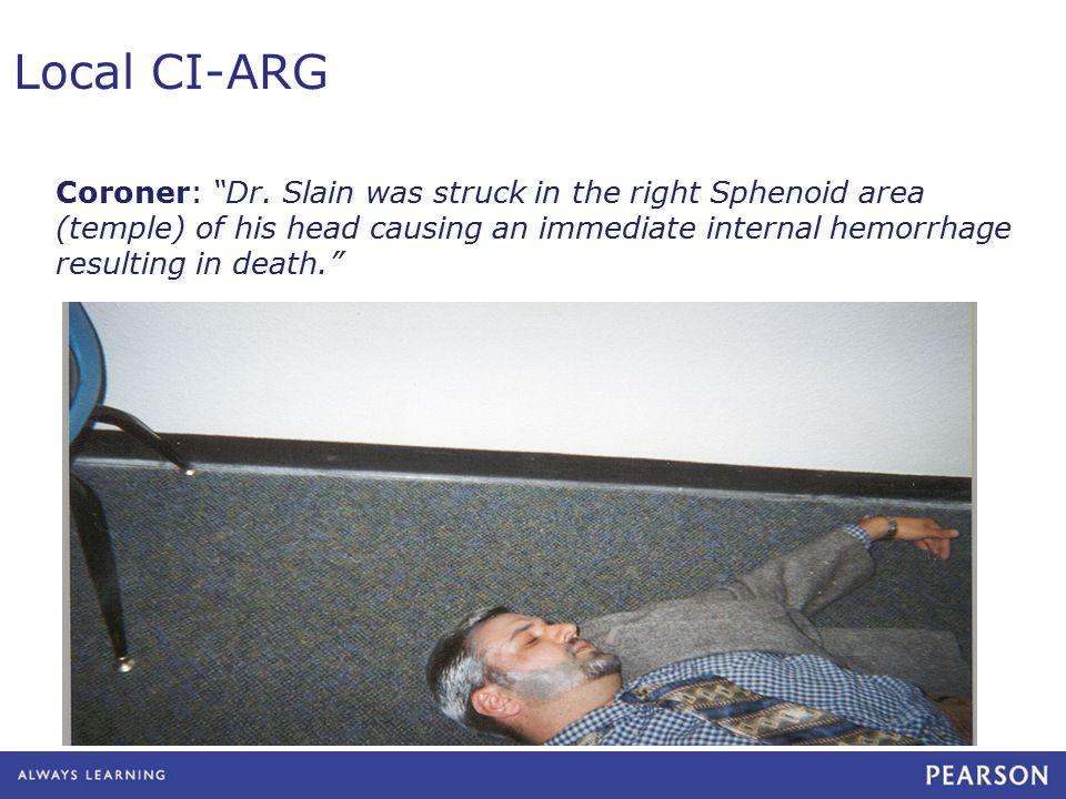 Local CI-ARG Coroner: Dr.
