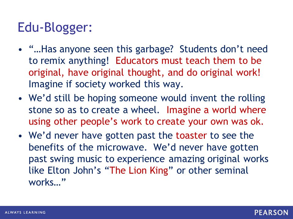 Edu-Blogger: …Has anyone seen this garbage. Students don't need to remix anything.