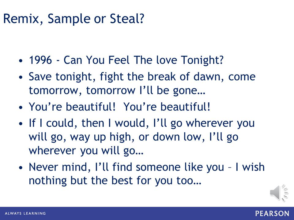 Remix, Sample or Steal. 1996 - Can You Feel The love Tonight.
