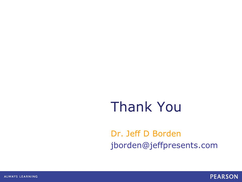 Thank You Dr. Jeff D Borden jborden@jeffpresents.com