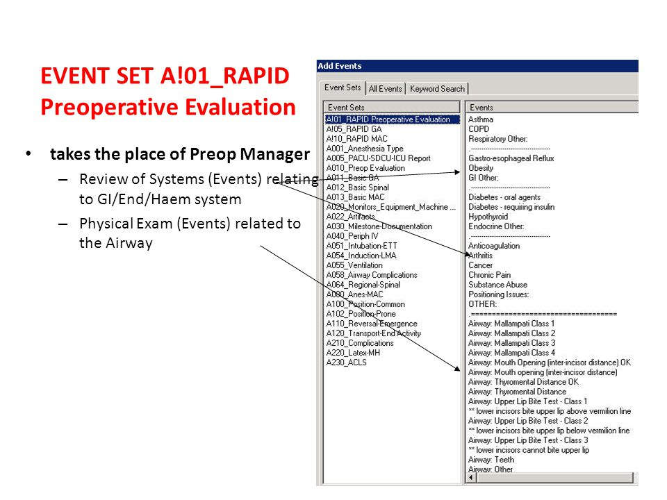 EVENT SET A!01_RAPID Preoperative Evaluation takes the place of Preop Manager – Review of Systems (Events) relating to GI/End/Haem system – Physical Exam (Events) related to the Airway