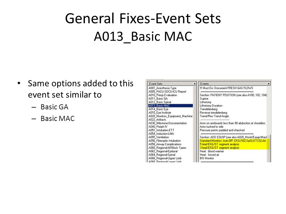 General Fixes-Event Sets A013_Basic MAC Same options added to this event set similar to – Basic GA – Basic MAC