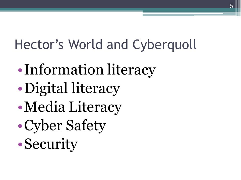 Hector's World and Cyberquoll Information literacy Digital literacy Media Literacy Cyber Safety Security 5