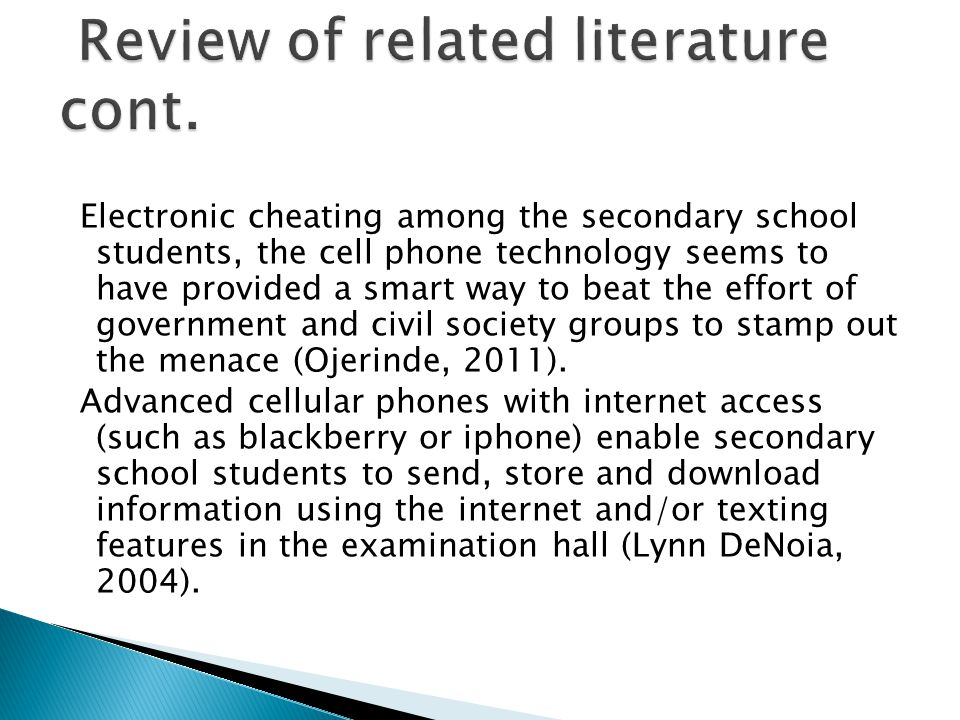 Electronic cheating among the secondary school students, the cell phone technology seems to have provided a smart way to beat the effort of government