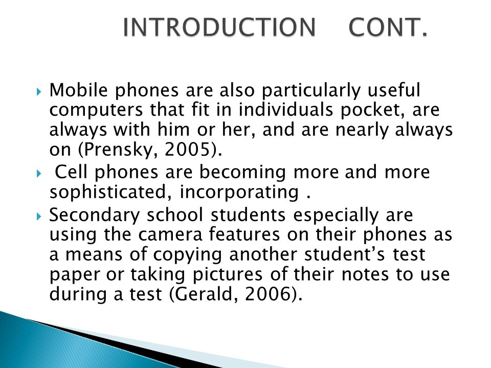  Mobile phones are also particularly useful computers that fit in individuals pocket, are always with him or her, and are nearly always on (Prensky,