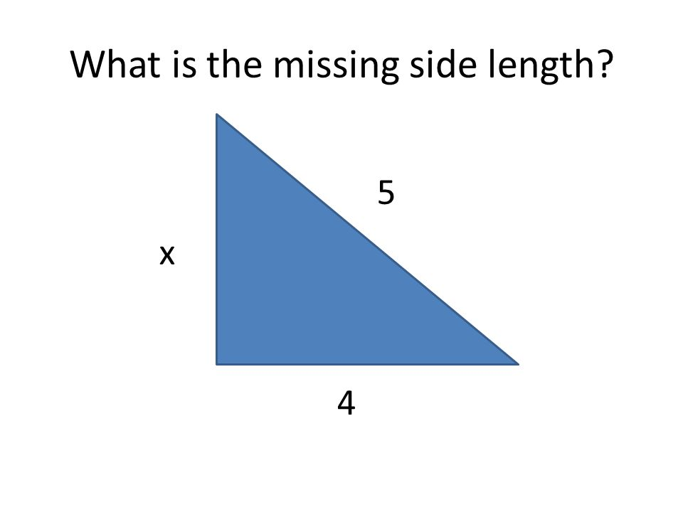 What is the missing side length x 4 5
