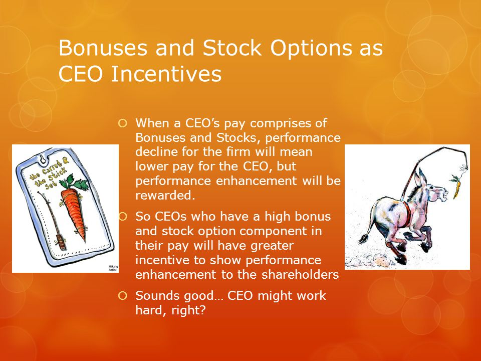 Yes, greater incentive to SHOW performance enhancement  CEOs are subject to problemistic search too…  Hence, paying in stocks and bonuses is a great incentive…  A greater incentive to cheat, as well.