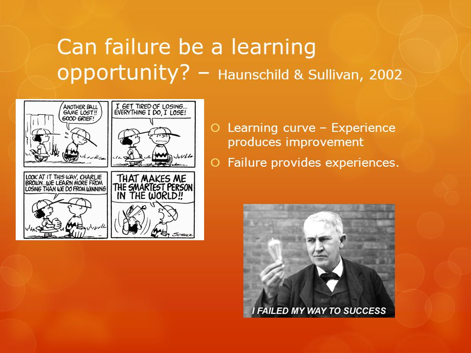 Can failure be a learning opportunity.