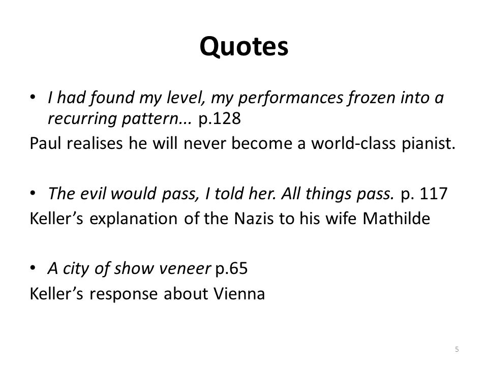 Quotes I had found my level, my performances frozen into a recurring pattern...