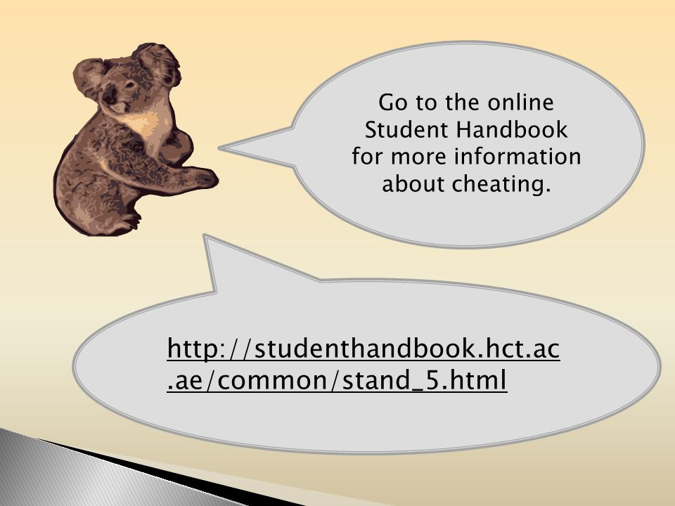 Go to the online Student Handbook for more information about cheating.