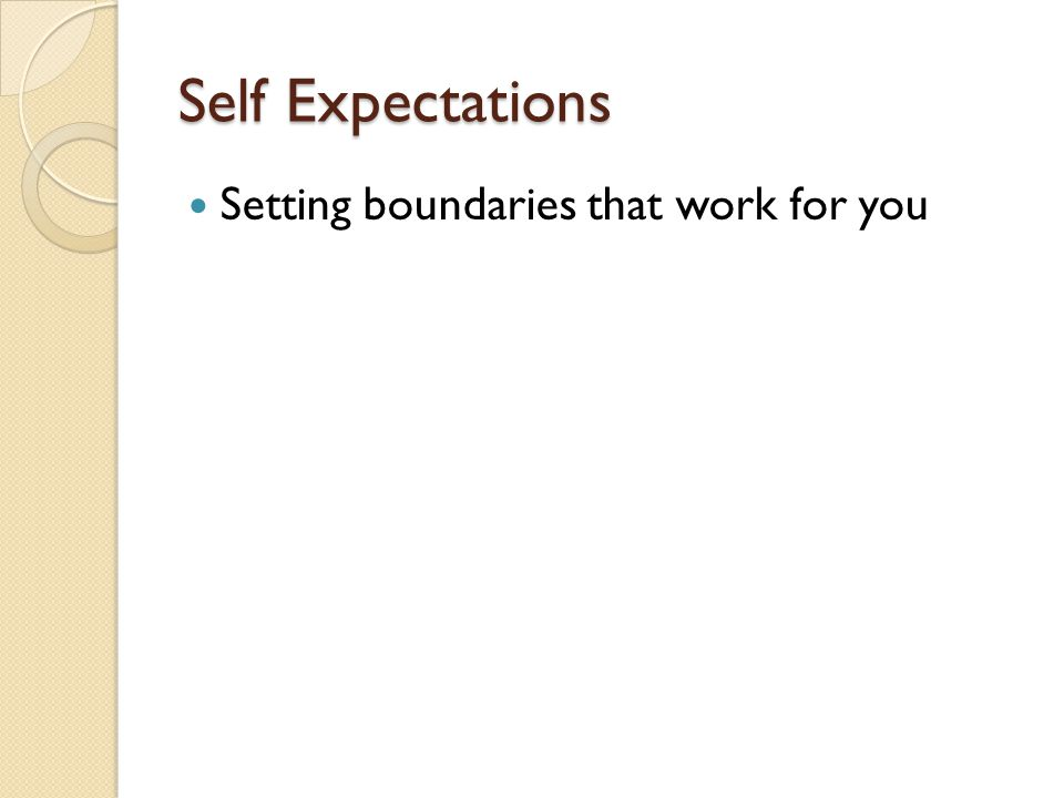 Self Expectations Setting boundaries that work for you