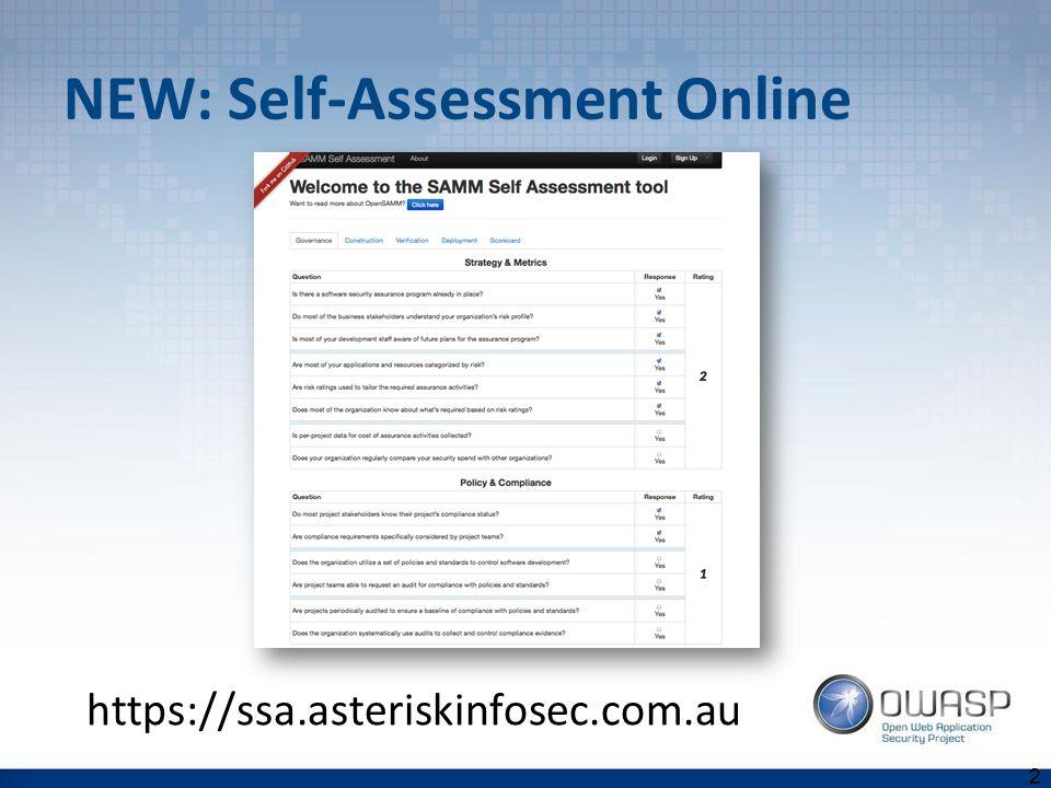 NEW: Self-Assessment Online https://ssa.asteriskinfosec.com.au 20