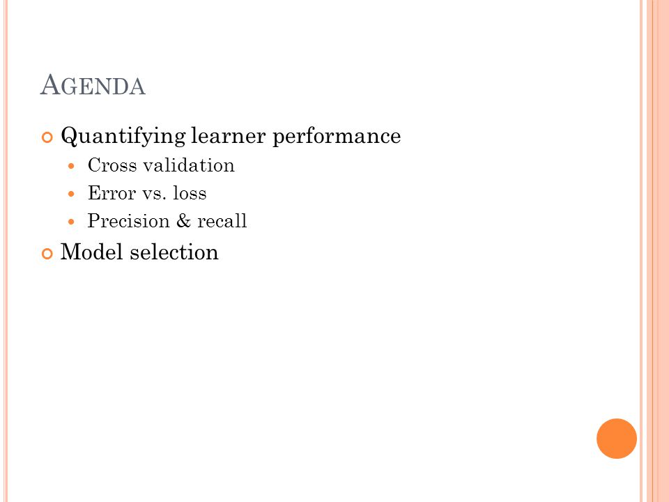 A GENDA Quantifying learner performance Cross validation Error vs.