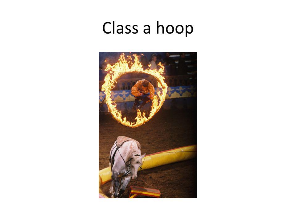 Class a hoop