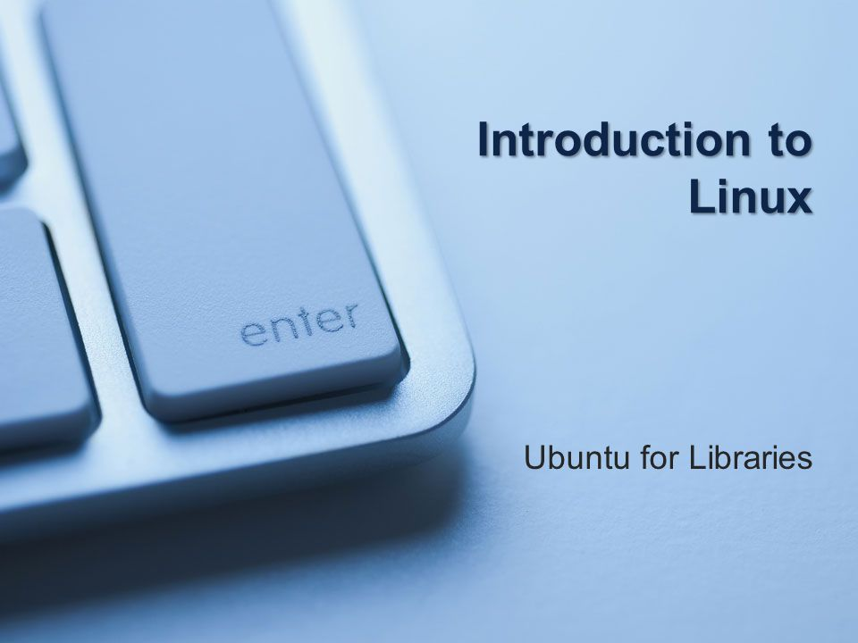 Introduction to Linux Ubuntu for Libraries