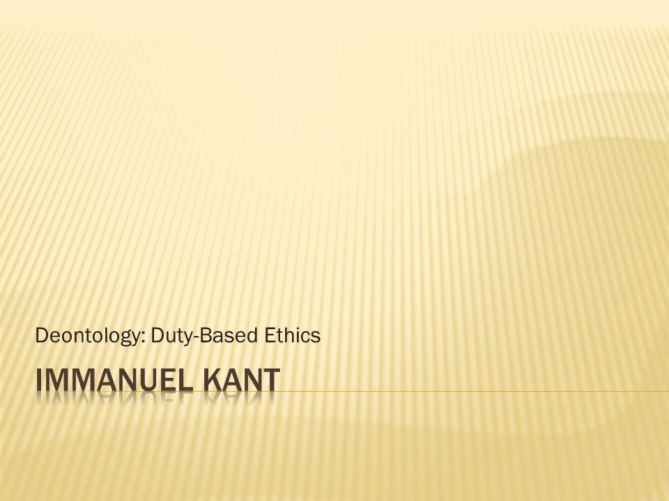 Deontology: Duty-Based Ethics