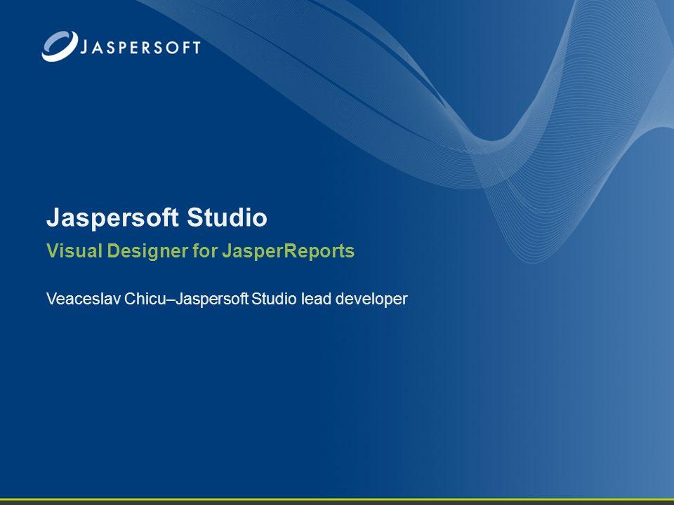 Thank You Follow us: http://twitter.com/JaspersoftS http://www.jasperforge.org/project/jaspersoftstudio