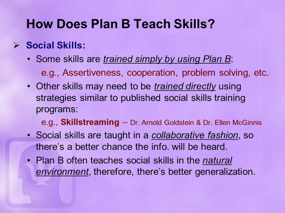 How Does Plan B Teach Skills