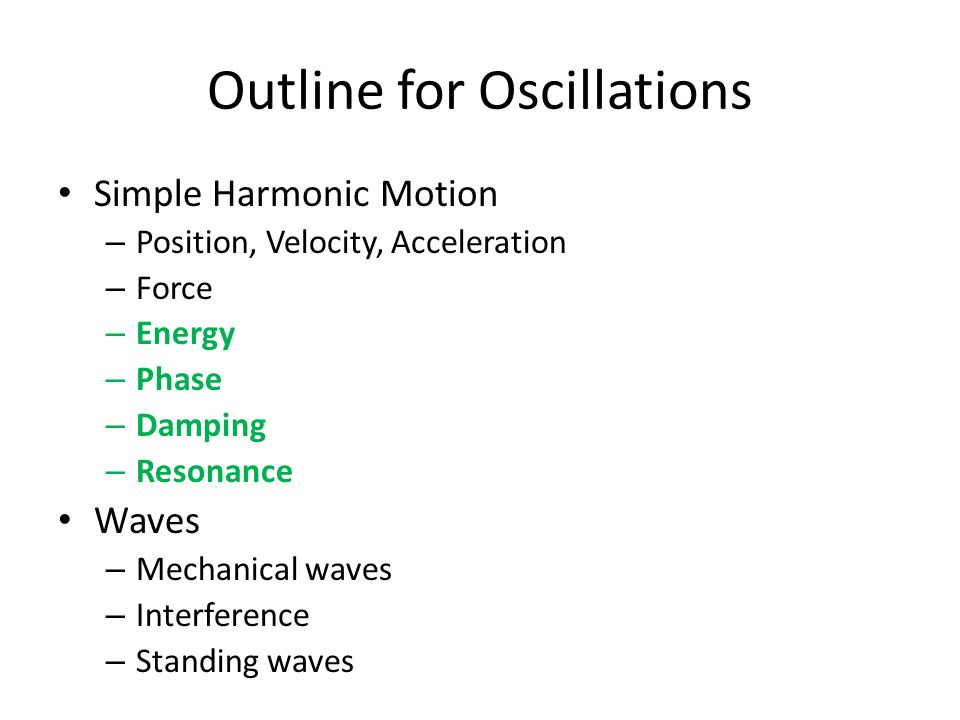 Simple Harmonic Motion – Cheat Sheet Position, Velocity, and Acceleration Restoring Force gives ang.