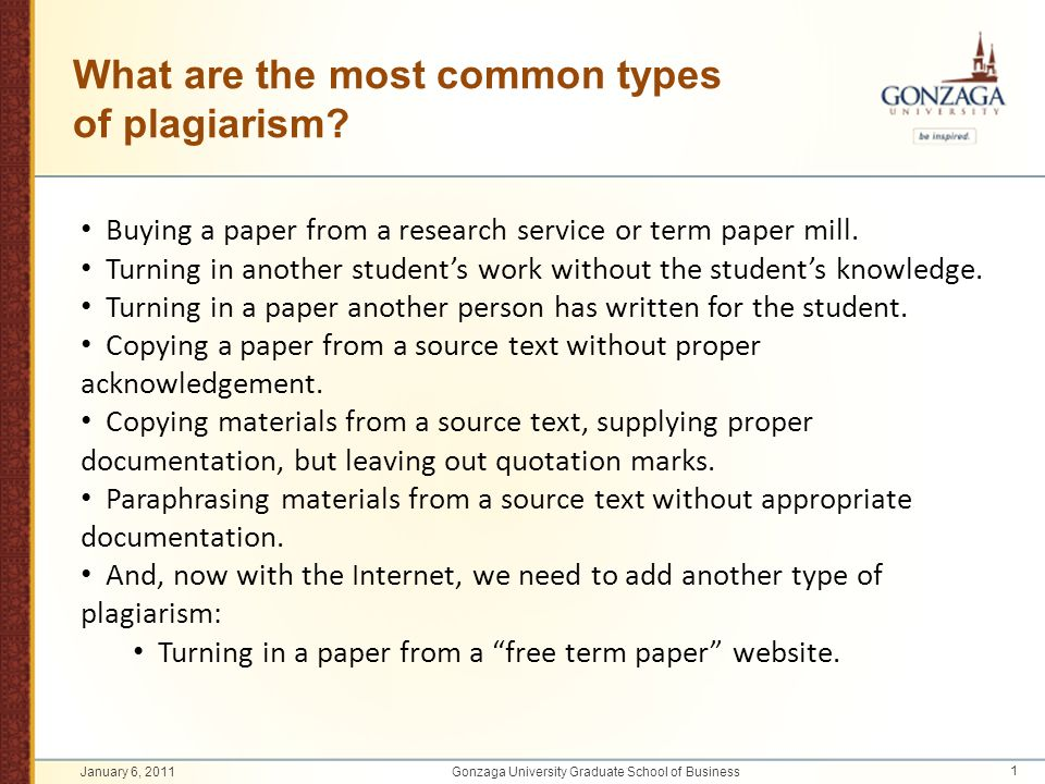 What are the most common types of plagiarism? Buying a paper from a research service or term paper mill. Turning in another student's work without the