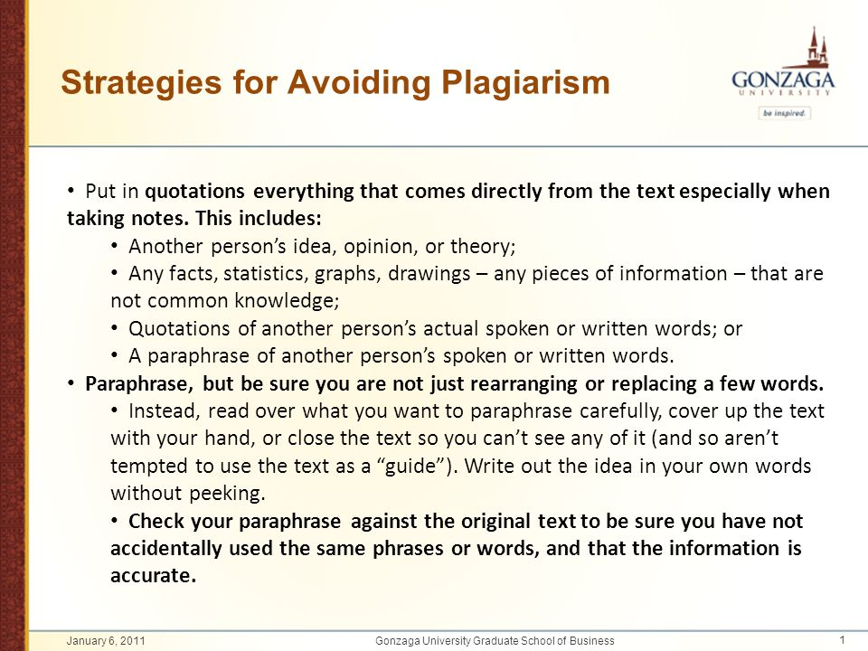 Strategies for Avoiding Plagiarism Put in quotations everything that comes directly from the text especially when taking notes. This includes: Another